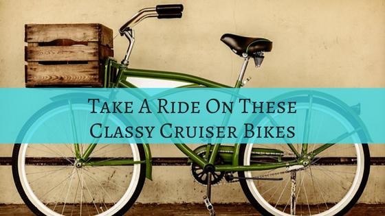 Classy Cruiser Bikes