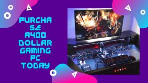 A400 Dollar Gaming PC