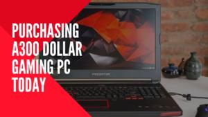 A300 Dollar Gaming PC