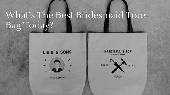 Best Bridesmaid Tote Bag