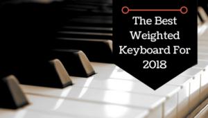 Best Weighted Keyboard