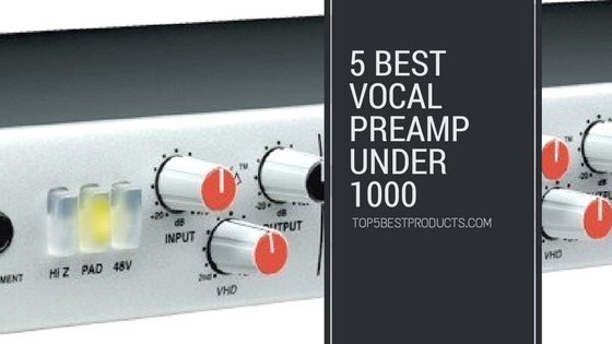 best vocal preamp