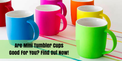 Tumbler Cups