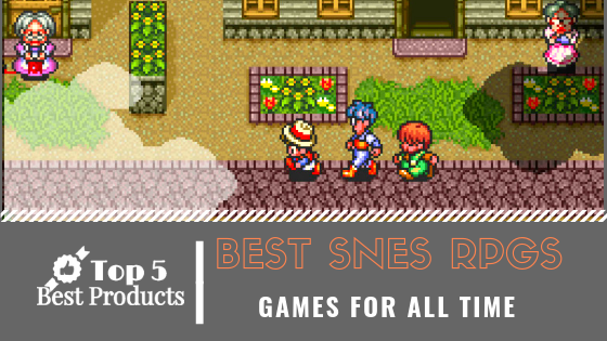 Best SNES RPGS - Top 5 Best Products