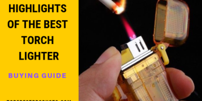 Best Torch Lighter