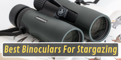 Best Binoculars For Stargazing