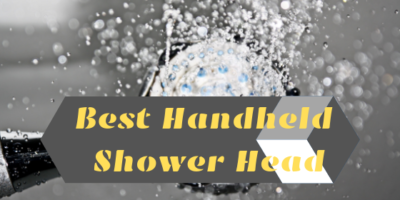 Best Handheld Shower Head