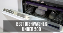 Best Dishwasher Under 500