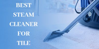 Best Steam Cleaner for Tile 16