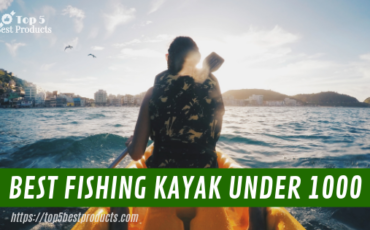 5 Best Fishing Kayak Under 1000 1