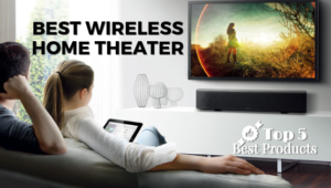 Best Wireless Home Theater