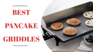 Best Pancake Griddles for Perfect Pancakes 2