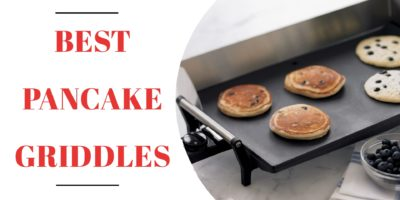 Best Pancake Griddles for Perfect Pancakes 7