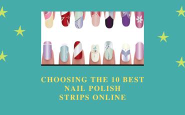 best nail polish strips
